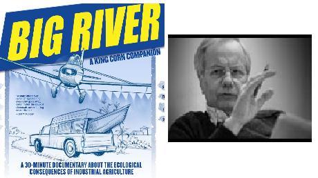 Big River/King Corn producer Curt Ellis plus classic Bill Moyers