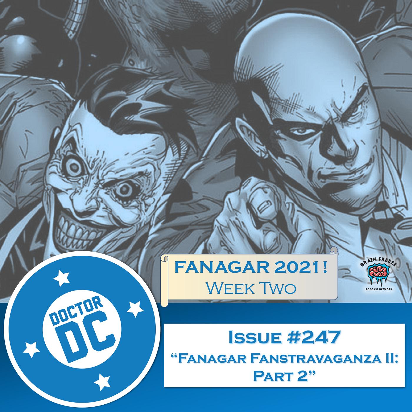 """Issue #247 - """"Fanagar Fanstravaganza II: Part 2"""" show art"""