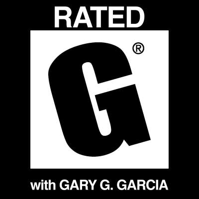 Rated G with Gary G. Garcia show image