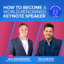 Artwork for Ep2. How To Become A World-Renowned Keynote Speaker   Business Banter Podcast