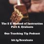 Artwork for Episode 185 - 5 E Model of Teaching - Part 5 -  Evaluate