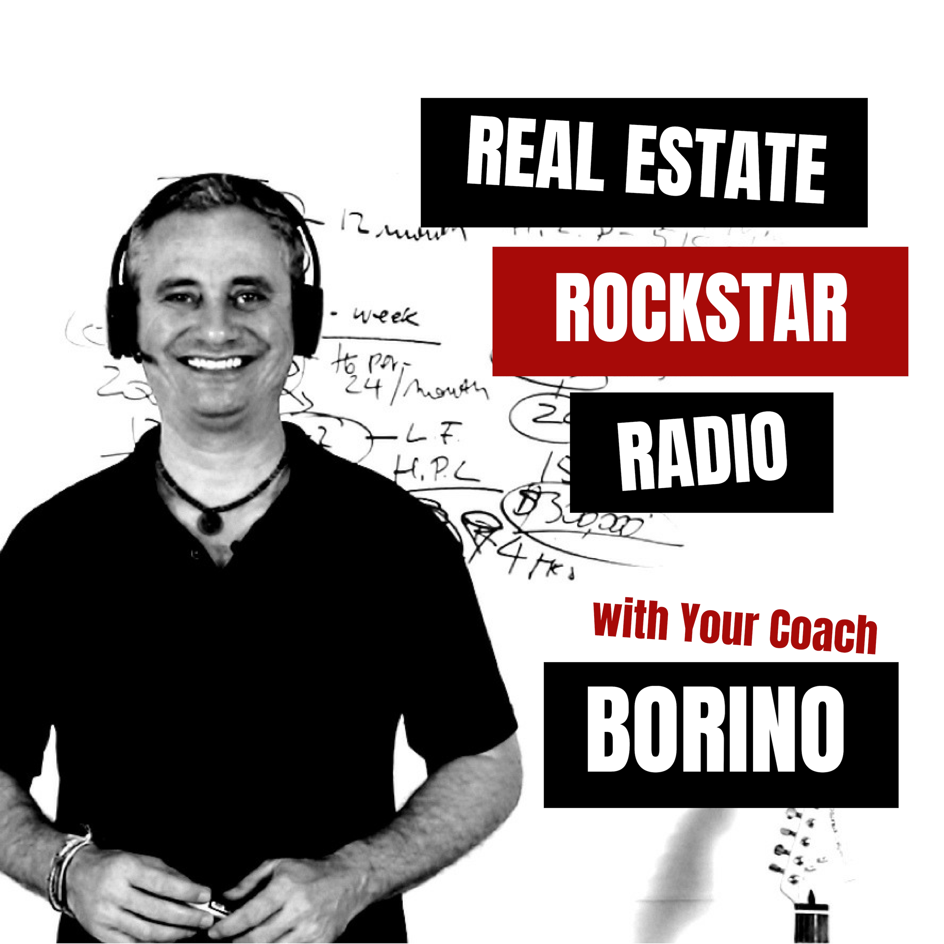 Real Estate Rockstar Radio - With Your Coach Borino on Apple