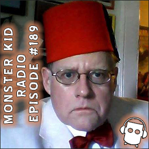 Monster Kid Radio #189 - Meet Monster Kid Dwight Kemper