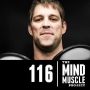 Artwork for Ep 116 - 10 years in the NFL, creating powerful athletes and being a real man with John Welbourn Part 1