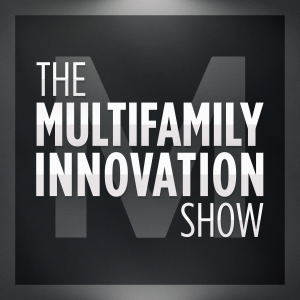 The Multifamily Innovation Show™