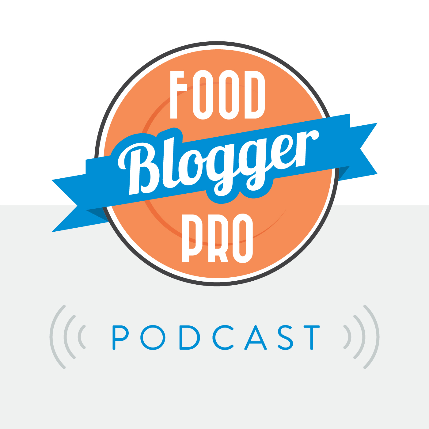 The Food Blogger Pro Podcast show art