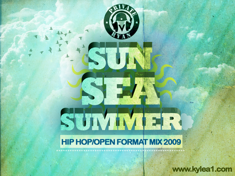 Private Ryan Presents The Sun Sea & Summer Hip Hop & Open Format Mix 2009