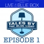 Artwork for Ep 1 - Tales by the Blue Light with James Wylder