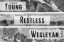 Artwork for Episode 37: Young, Restless, Wesleyan (Part 1)