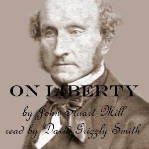 Artwork for Episode 20170126 - On Liberty by John Stuart Mill Chapter 2 Part 1