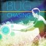 Artwork for Bug Chasing