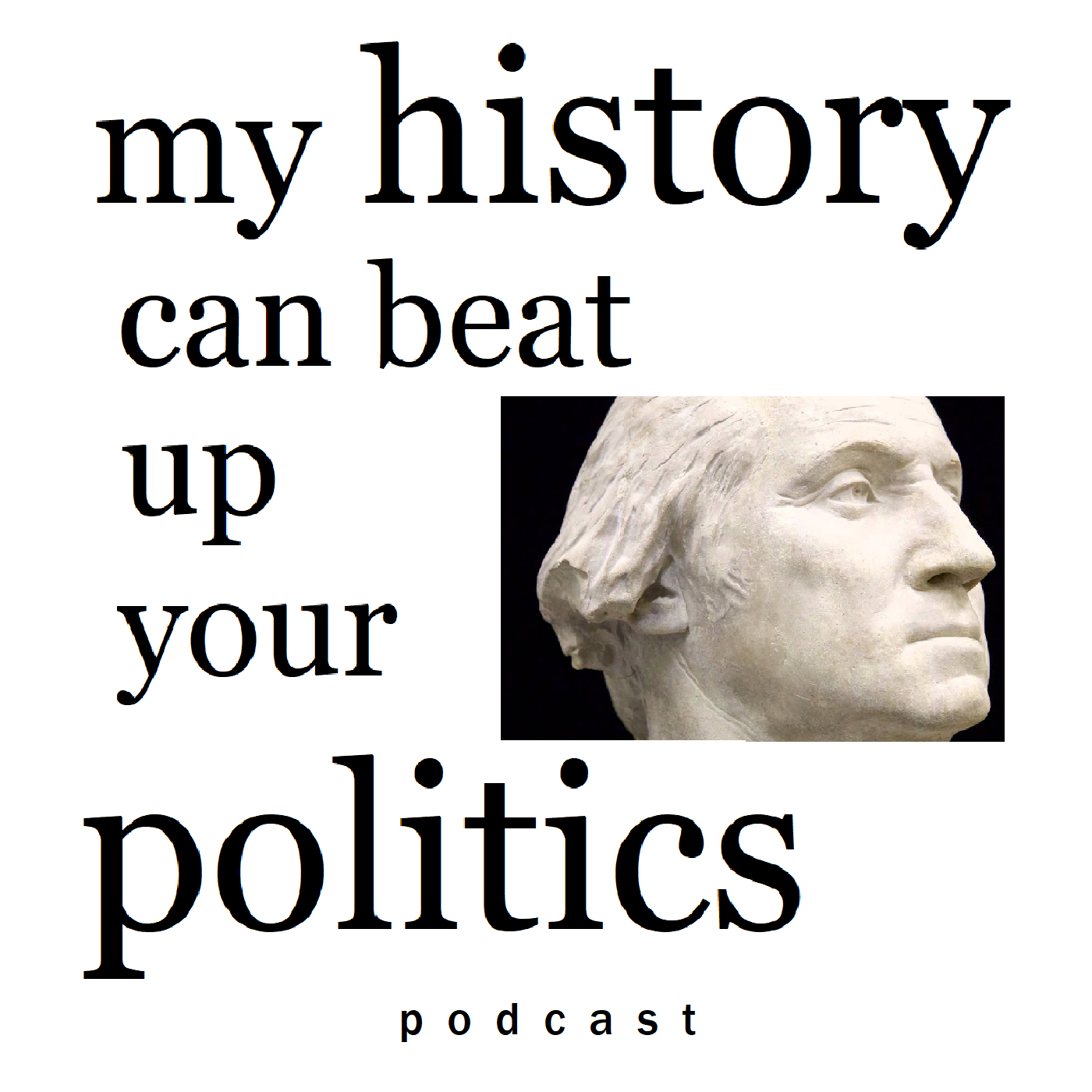 My History Can Beat Up Your Politics show art