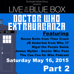 Pt 2 of The Doctor Who Extravaganza - Live at the Blue Box 5-16-15