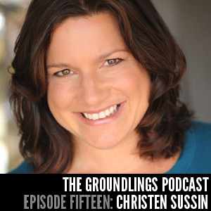 The Groundlings Podcast 15: Christen Sussin