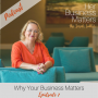 Artwork for #7 Why Your Business Matters