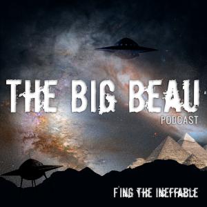 The Big Beau Podcast