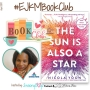 Artwork for #EJKMBookClub ft. The Sun Is Also a Star by Nicola Yoon