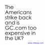 Artwork for The Americans strike back and is GC.com too expensive in the UK? - OBGCP37