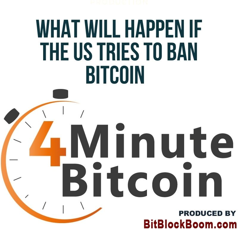 What Will Happen if the US Tries to Ban Bitcoin?