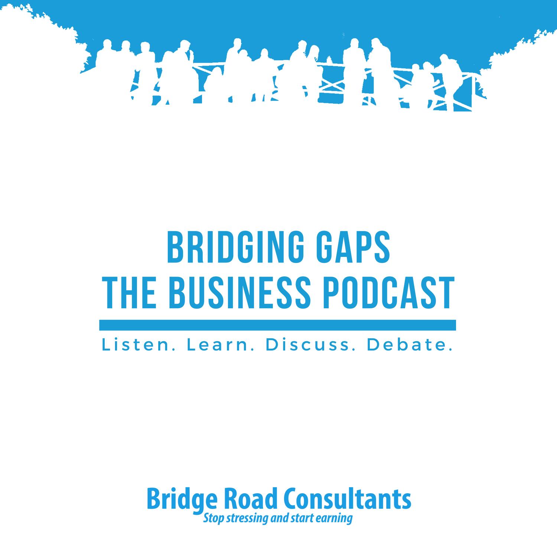Bridging Gaps - The Business Podcast show art
