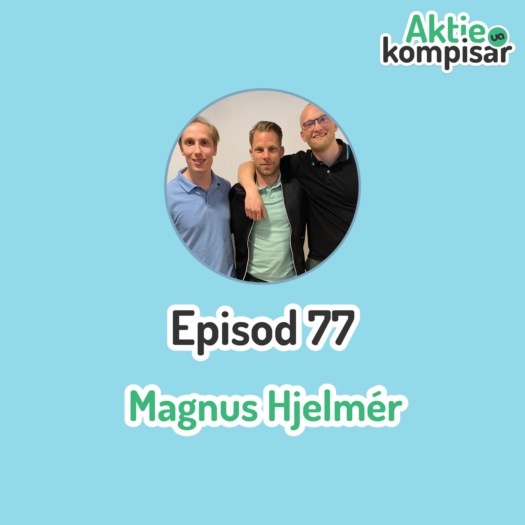 Episod 77 - Vardagsekonomi med Magnus Hjelmér
