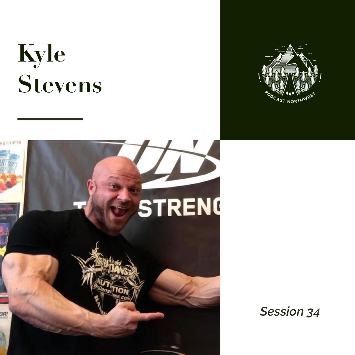 Session 34: Kyle Stevens