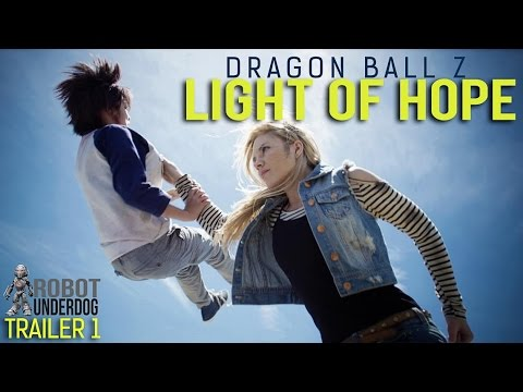 Check out Dragon Ball Z: Light of Hope!