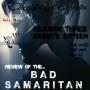 Artwork for S3Cinebite16 - Bad Samaritan (2018)