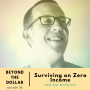 Artwork for Surviving on Zero Income with Pete McPherson