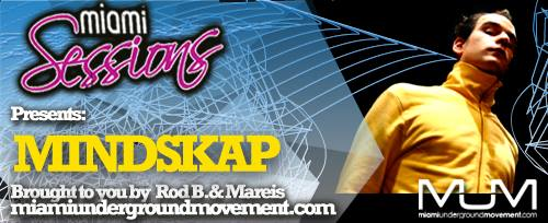 Miami Sessions with Rod B. presents Mindskap - M.U.M Episode 227