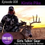 Artwork for Episode 008 - Girls Talkin' Gear with Kirstie Pike of Prois Hunting