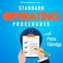 Artwork for 10_Episode_10__Creating_Standard_Operating_Procedures_with_Peter_Eldridge.mp3