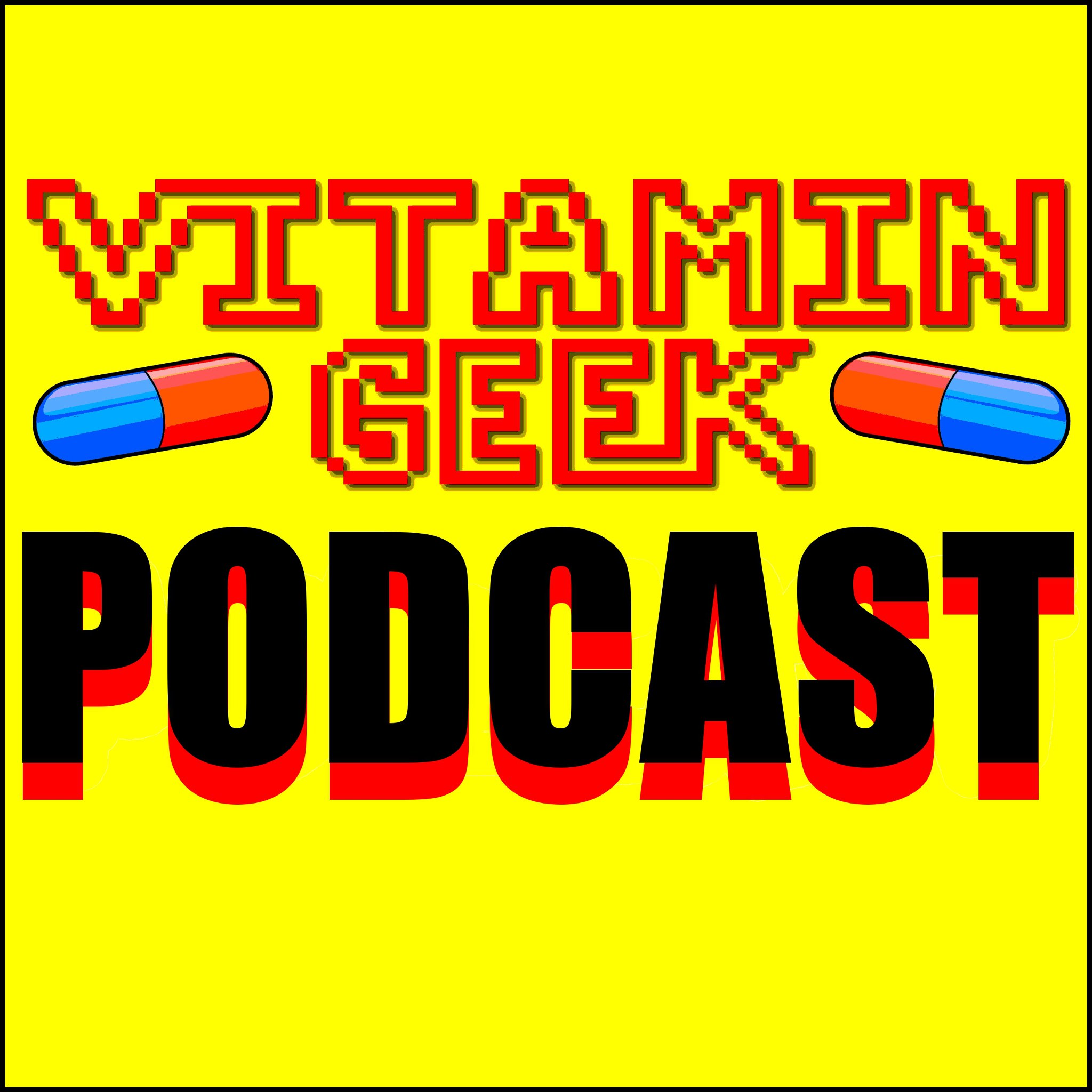 Vitamin Geek Podcast show art