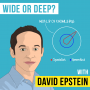 Artwork for David Epstein  – Wide or Deep? - [Invest Like the Best, EP.133]