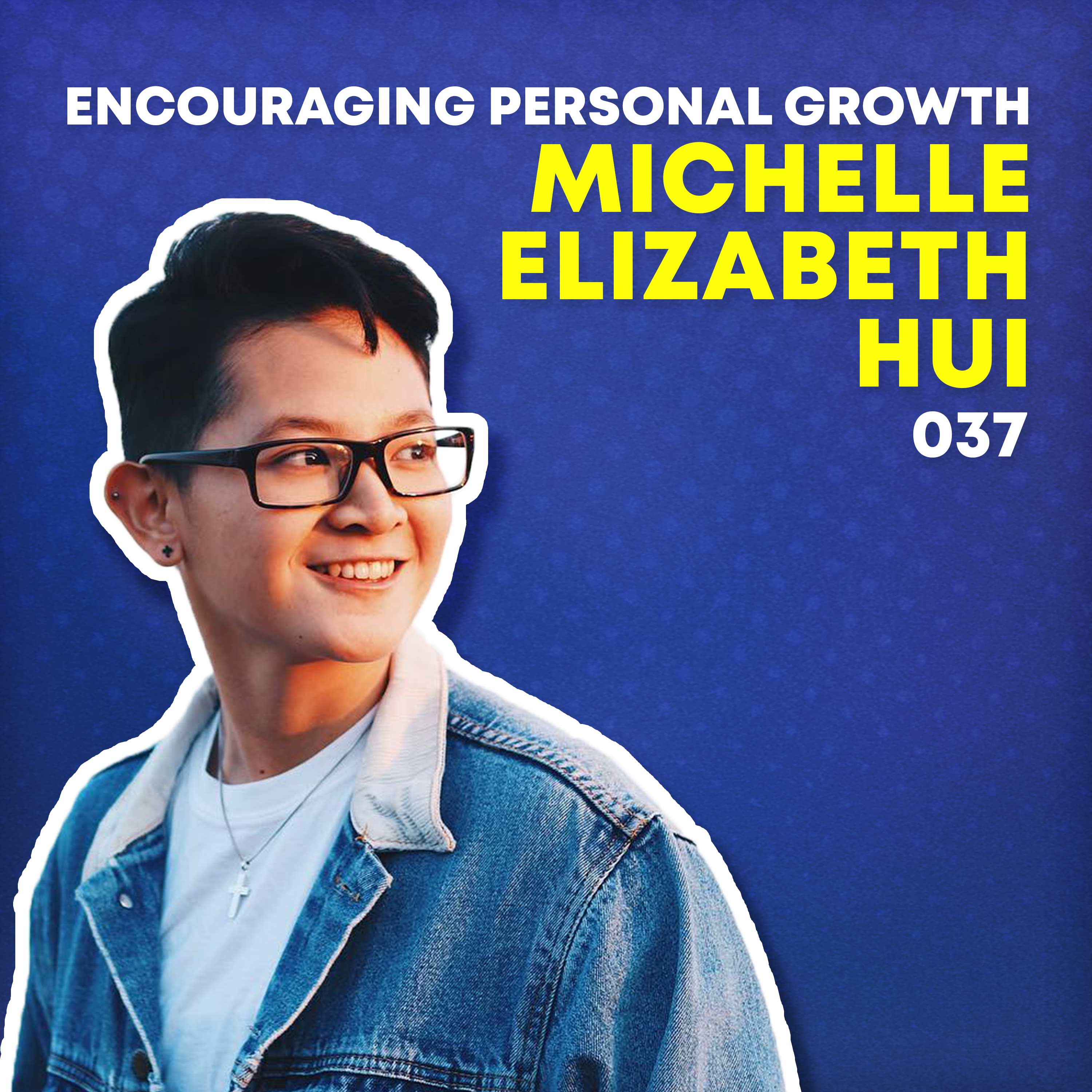 037 - Encouraging Personal Growth