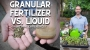 Artwork for Granular Vs Liquid Fertilizers - DIY Garden Minute Ep.198