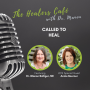 Artwork for Called to Heal on The Healers Café with Dr. Manon Bolliger, ND & guest Annie Boerner