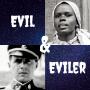 Artwork for Evil & Eviler