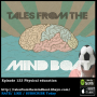 Artwork for #133 Tales From The Mind Boat - Physical education