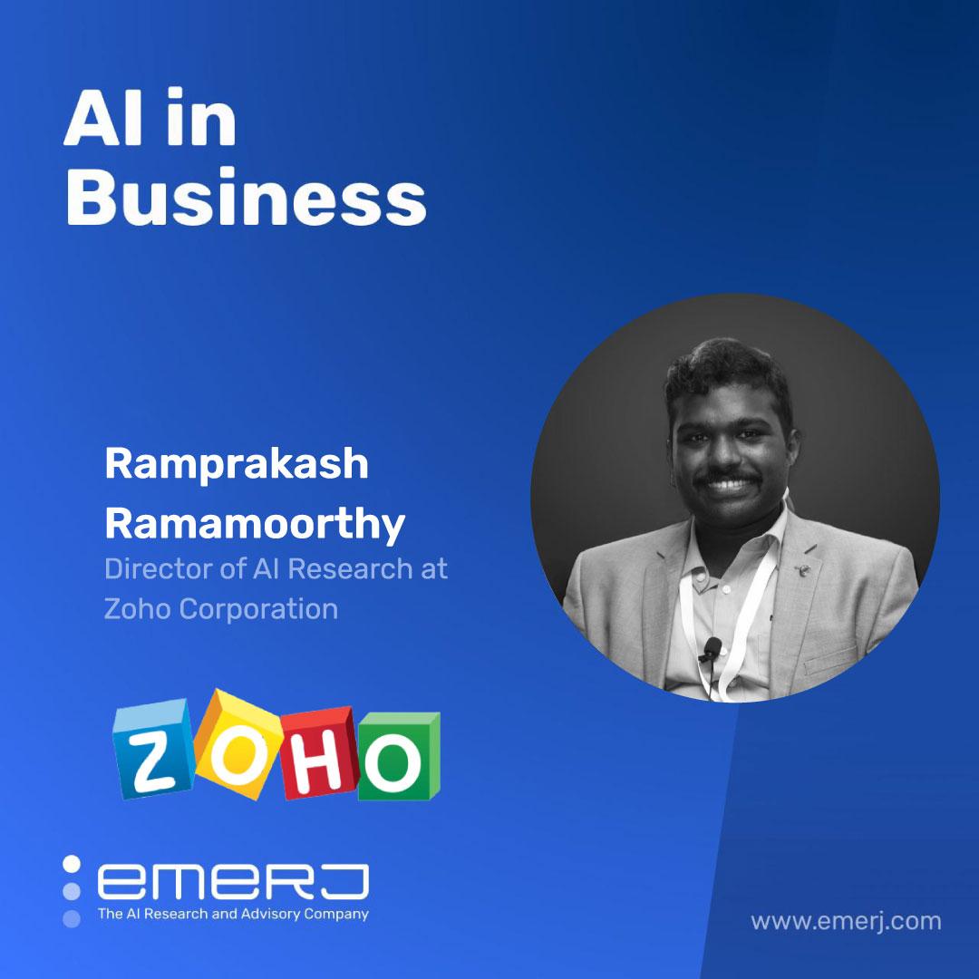 How an Established Enterprise Builds an AI Team - with Ramprakash Ramamoorthy of Zoho