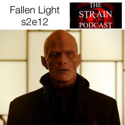 s2e12 Fallen Light - The Strain Podcast