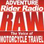 Artwork for  ARR RAW Episode 1: Adventure Rider Radio RAW - Motorcycle Travel Sam Manicom, Grant Johnson, Graham Field, Shirley Hardy-Rix, Brian Rix and Jim Martin