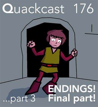 Episode 176 - Endings, part 3