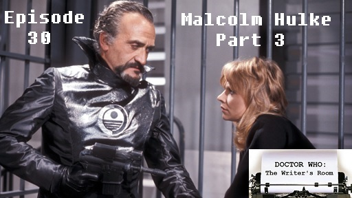 Episode 30 - Malcolm Hulke Part 3