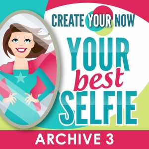 Create Your Now Archive 3 with Kristianne Wargo