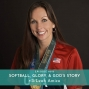Artwork for 015: Softball, Glory, and God's Story with Leah Amico