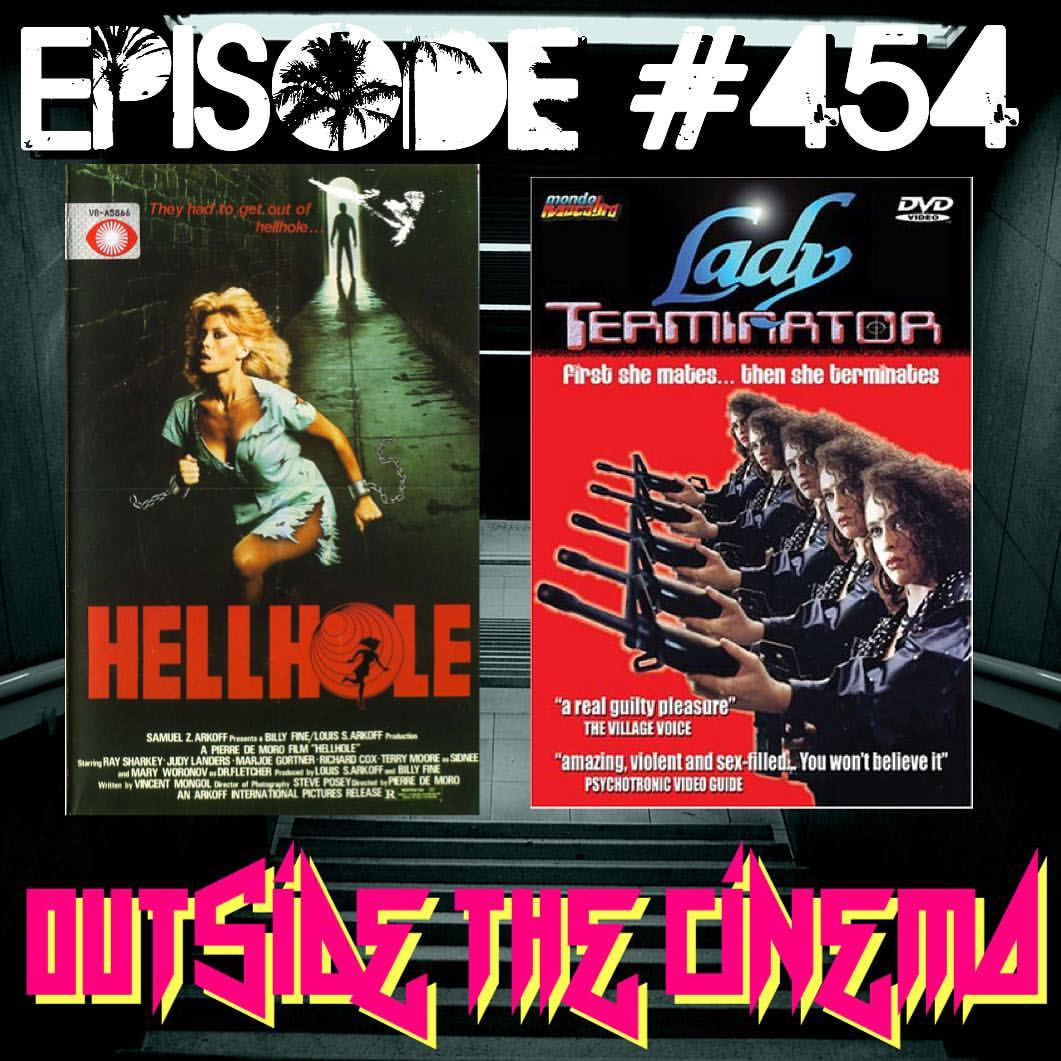 Episode #453 Lady Hellhole Terminator