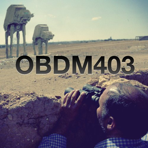 OBDM403 - Social Justice Warriors & UFOs