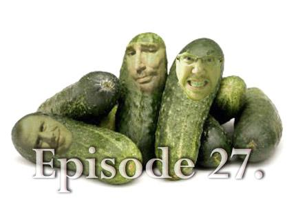 Episode 27: The Magic Gerkin