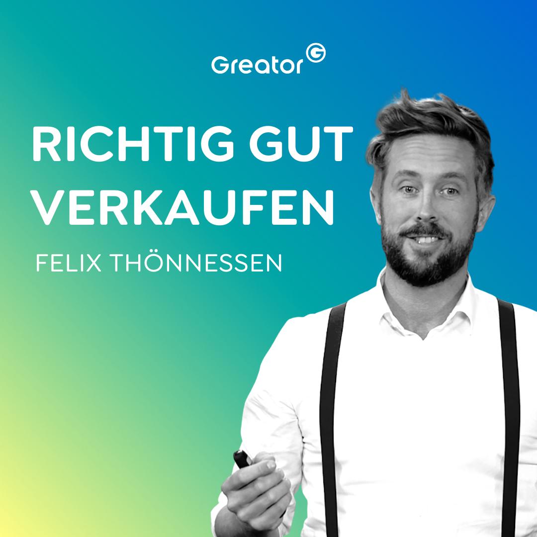 #695 Richtig verkaufen wie ein Profi // Felix Thönnessen